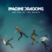 Chérie FM-IMAGINE DRAGONS-ON TOP OF THE WORLD