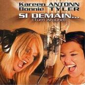 Chérie FM-KAREEN ANTONN/BONNIE TYLER-SI DEMAIN (TURN AROUND)