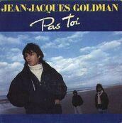 Chérie FM-JEAN JACQUES GOLDMAN-PAS TOI