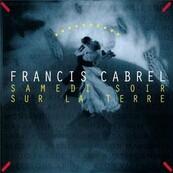 Chérie FM-FRANCIS CABREL-OCTOBRE