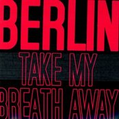 Chérie FM-BERLIN-TAKE MY BREATH AWAY