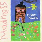 Chérie FM-MADNESS-OUR HOUSE