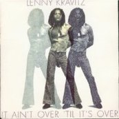 Chérie FM-LENNY KRAVITZ-IT AIN'T OVER 'TIL IT'S OVER