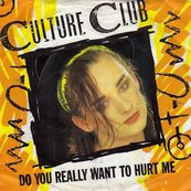 Chérie FM-CULTURE CLUB-DO YOU REALLY WANT TO HURT ME