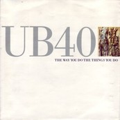 Chérie FM-UB 40-THE WAY YOU DO THE THINGS YOU DO