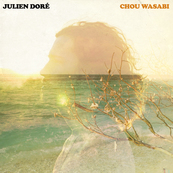 Chérie FM-JULIEN DORE-CHOU WASABI