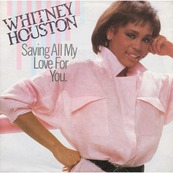 Chérie FM-WHITNEY HOUSTON-SAVING ALL MY LOVE FOR YOU