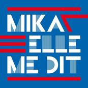 Chrie FM-MIKA-ELLE ME DIT