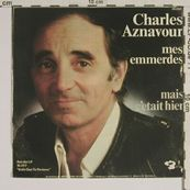 Nostalgie-CHARLES AZNAVOUR-MES EMMERDES