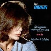 Nostalgie-JANE BIRKIN-FUIR LE BONHEUR DE PEUR QU'IL NE SE SAUVE