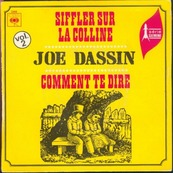 Nostalgie-JOE DASSIN-SIFFLER SUR LA COLLINE