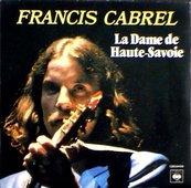 Nostalgie-FRANCIS CABREL-LA DAME DE HAUTE-SAVOIE