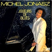 Nostalgie-MICHEL JONASZ-JOUEURS DE BLUES