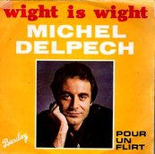 Nostalgie-MICHEL DELPECH-WIGHT IS WIGHT