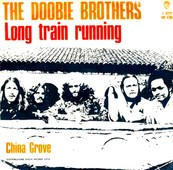 Nostalgie-DOOBIE BROTHERS-LONG TRAIN RUNNIN'