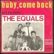 Nostalgie-THE EQUALS-BABY COME BACK