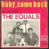 Nostalgie-THE EQUALS-BABY COME BACK
