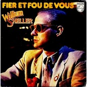 Nostalgie-WILLIAM SHELLER-FIER ET FOU DE VOUS