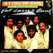 Nostalgie-FAT LARRY S BAND-ACT LIKE YOU KNOW