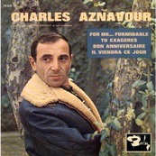 Nostalgie-CHARLES AZNAVOUR-FOR ME FORMIDABLE