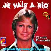 Nostalgie-CLAUDE FRANCOIS-JE VAIS A RIO