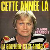 Nostalgie-CLAUDE FRANCOIS-CETTE ANNEE-LA