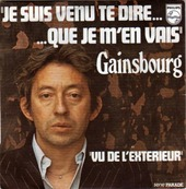 Nostalgie-SERGE GAINSBOURG-JE SUIS VENU TE DIRE QUE JE M'EN VAIS
