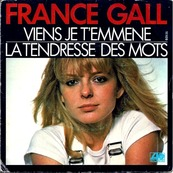 Nostalgie-FRANCE GALL-VIENS JE T'EMMENE
