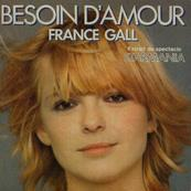 Nostalgie-FRANCE GALL-BESOIN D'AMOUR