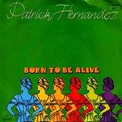 Nostalgie-PATRICK HERNANDEZ-BORN TO BE ALIVE