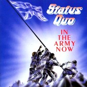 Nostalgie-STATUS QUO-IN THE ARMY NOW