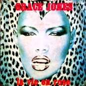 Nostalgie-GRACE JONES-LA VIE EN ROSE