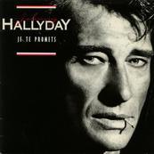 Nostalgie-JOHNNY HALLYDAY-JE TE PROMETS