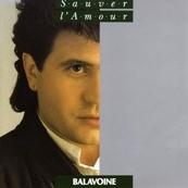 Nostalgie-DANIEL BALAVOINE-SAUVER L'AMOUR