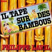 Nostalgie-PHILIPPE LAVIL-IL TAPE SUR DES BAMBOUS