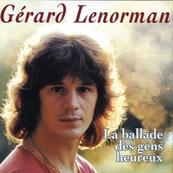 Nostalgie-GERARD LENORMAN-LA BALLADE DES GENS HEUREUX