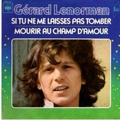 Nostalgie-GERARD LENORMAN-SI TU NE ME LAISSES PAS TOMBER