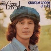 Nostalgie-GERARD LENORMAN-QUELQUE CHOSE ET MOI