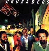 Nostalgie-THE CRUSADERS-STREET LIFE