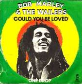 Nostalgie-BOB MARLEY-COULD YOU BE LOVED