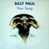 Nostalgie-BILLY PAUL-YOUR SONG