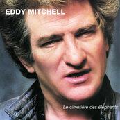 Nostalgie-EDDY MITCHELL-LE CIMETIERE DES ELEPHANTS
