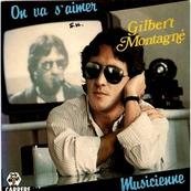 Nostalgie-GILBERT MONTAGNE-ON VA S'AIMER