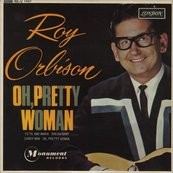 Nostalgie-ROY ORBISON-OH PRETTY WOMAN