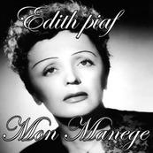 Nostalgie-EDITH PIAF-MON MANEGE A MOI