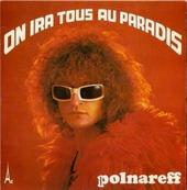 Nostalgie-MICHEL POLNAREFF-ON IRA TOUS AU PARADIS