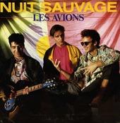 Nostalgie-LES AVIONS-NUIT SAUVAGE