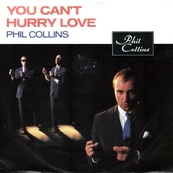 Nostalgie-PHIL COLLINS-YOU CAN'T HURRY LOVE