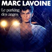 Nostalgie-MARC LAVOINE-LE PARKING DES ANGES