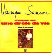 Nostalgie-VERONIQUE SANSON-CHANSON SUR MA DROLE DE VIE